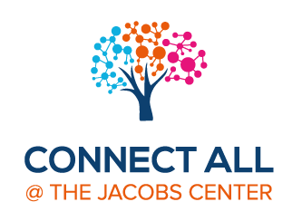 CONNECT ALL @ the Jacobs Center